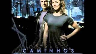 Caminhos do Coração 2007 - 1. Sabe Você  - Toni Garrido