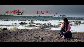 IJAZAT | Official Female Cover | VANI RAO