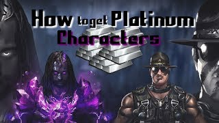 WWE Immortals - How to get Platinum Characters!
