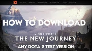 Dota 2 patch 7 00  How to download and Play Dota 2 BETA test 12 12 2016