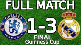 Chelsea FC VS Real Madrid 1-3 FULL MATCH 07.08.2013 HD (Guinness Cup - FINAL) (ENGLISH COMMENTARY)