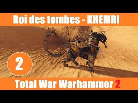 [FR] Total War Warhammer 2 - Roi des tombes (Khemris)  - Vortex -  #02
