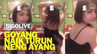 Goyang Naik Turun bareng Neng Ayang Bigo Live