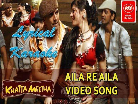 Aila Re Aila Haat I Khatta Meeta  l Hindi karaoke with lyrics l Latest song
