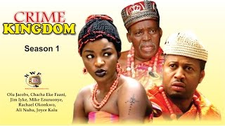 Crime Kingdom  - Latest Nigerian Nollywood Movie