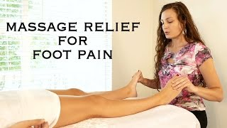 Relaxing Foot Massage Techniques for Pain Relief, Aching Feet, How to Massage Therapy