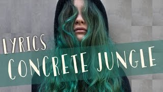 Au/Ra - Concrete Jungle (Lyrics)