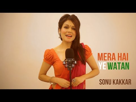 Xxx Mp4 Mera Hai Ye Watan Sonu Kakkar Independence Day Special Song 3gp Sex
