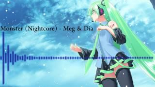 Monster (Nightcore) Meg & Dia
