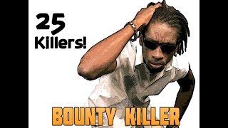 DJ KENNY PRESENTS 25 KILLERS! BOUNTY KILLER MIXTAPE 2K17