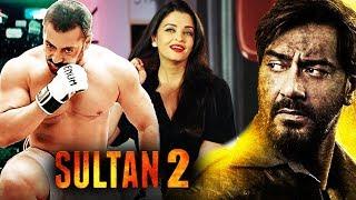 Salman Khan To Return With Sultan 2, Aishwarya REJECTED Ajay devgn