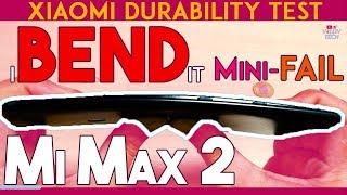 Mi Max 2 Durability Test Mini-FAIL! (BEND & Scratch TESTED) (Unboxing Specs) Xiaomi Mix Results!