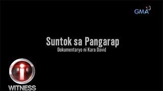 I-Witness: 'Suntok Sa Pangarap', Dokumentaryo Ni Kara David | Full Episode (with English Subtitles)