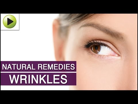 Skin Care - Wrinkles - Natural Ayurvedic Home Remedies