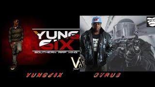 YUNG6IX VS CYRUS THA VIRUS  #THEBEEF