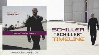 Schiller - Timeline (FULL ALBUM): The Very Best of 1998-2011