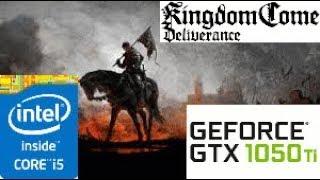 Kingdom Come Deliverance:GTX 1050 TI 4GB i5 4460