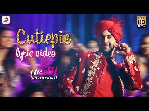 Xxx Mp4 Cutiepie Official Lyric Video Karan Johar Ranbir Anushka Pritam Pardeep I Nakash 3gp Sex