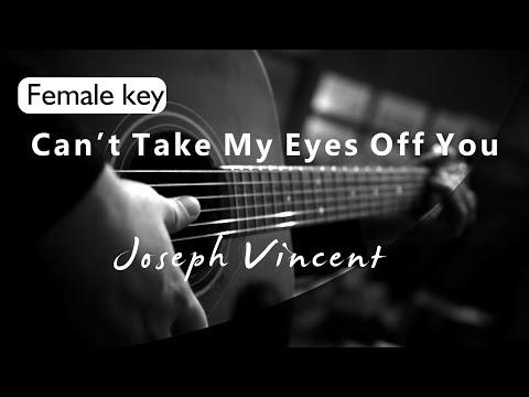 Cant Take My Eyes Off You - Joseph Vincent Female Key ( Acoustic Karaoke )