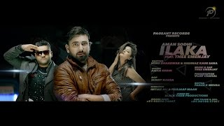 Latest Punjabi Full Song 2016 - Ilaka - Aman Sodhi feat. Thee Emenjay - Pageant Records