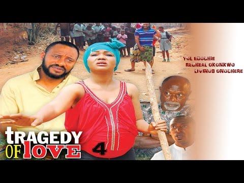 Tragedy  Of Love Season 4  - Latest 2016 Nigerian Nollywood Movie Cover