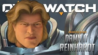 "Overwatch Cutscene : ""Damn It Reinhardt"""
