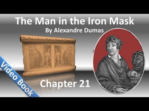 Chapter 21 - The Man in the Iron Mask by Alexandre Dumas - The King's Friend