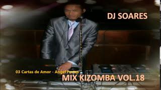 Mix Kizomba Vol.18 (2016) - DJ SOARES