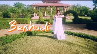 BEKHUDI || TERAA SURROOR || DANCE VIDEO || CHOREOGRAPHY