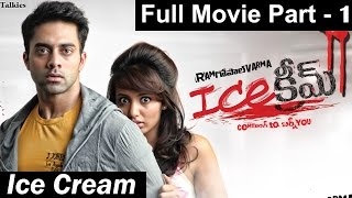 Ice Cream Full Movie || Part 1/2 - Navdeep, Tejaswi Madivada