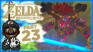 "The Legend of Zelda: Breath of the Wild - Part 23 | ""VS Waterblight Ganon"" (Divine Beast Vah Ruta)"