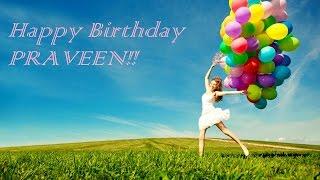 Happy Birthday PRAVEEN!!