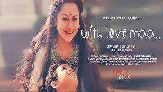 With Love Maa | Tu Hai Jeevan | Rajith Menon | Saptaparna Chakraborthy | Renjith Unni