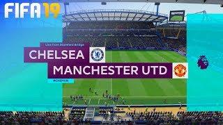 FIFA 19 - Chelsea vs. Manchester United @ Stamford Bridge