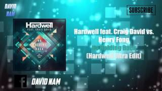 Hardwell feat. Craig David vs. Henry Fong - No Holding Back (Hardwell Ultra Edit)