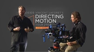 Why Filmmakers Should Watch Vincent Laforet's Directing Motion Tour'