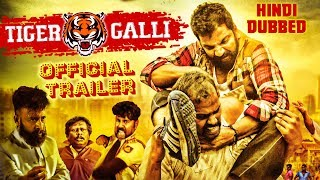 Tiger Galli (2018) New Released Hindi Dubbed Official Trailer | Sathish Ninasam | Bhavana Rao