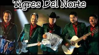 Los Tigres Del Norte Mix 2016 Para Bailar.-.Lo Mejor De La Música Norteña