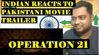 Indian Reacts to Operation 21 | Pakistani movie [Hindi/Urdu]