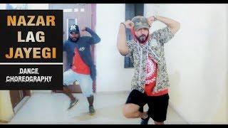 NAZAR LAG JAYEGI | Millind Gaba, Kamal Raja | Dance Choreography