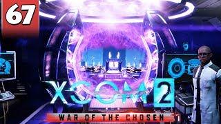 XCOM 2 War of the Chosen #67 - FINAL MISSION 1 / 2