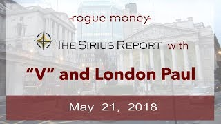 The Sirius Report: With London Paul (05/21/2018)