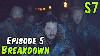 Season 7 Episode 5 Breakdown! (Game of Thrones)