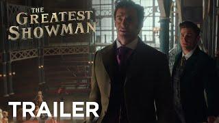 THE GREATEST SHOWMAN | Official Trailer #2 HD | English / Deutsch / Français Edf | 2017