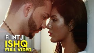 Flint J - Ishq | Latest Punjabi Song 2015