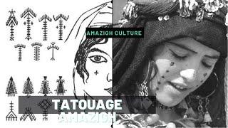 Traditions amazighes : Les Tatouages amazighs