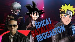 Naruto Vs Dragon Ball Vs Tokyo Ghoul - Épicas Batallas del Reggaeton