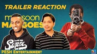Monsoon Mangoes Trailer Reaction | PESH Entertainment