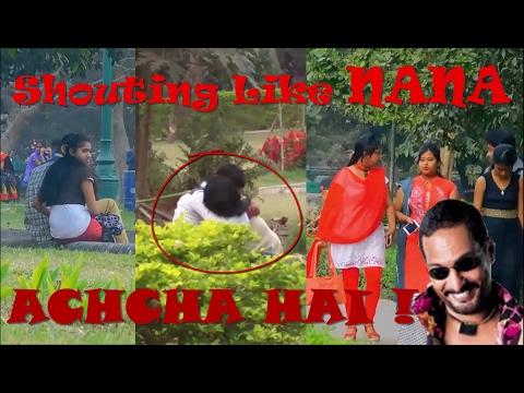 Shouting Like Nana Patekar in Public | Prank in India