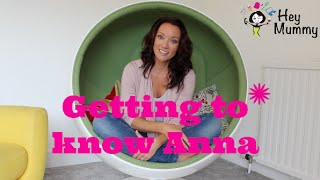 Mummy Vloggers - Getting to know Anna